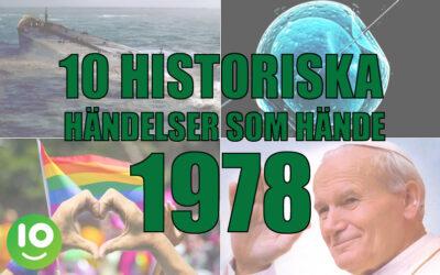 10 historiska händelser som hände 1978