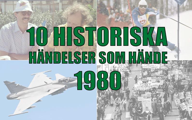 10 historiska händelser som hände 1980